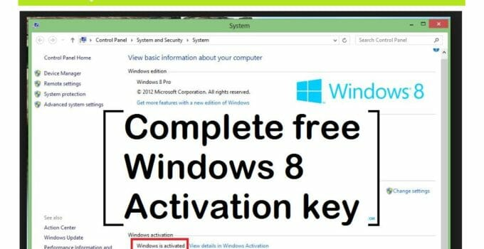 complete windows 8 product key for activating windows 8