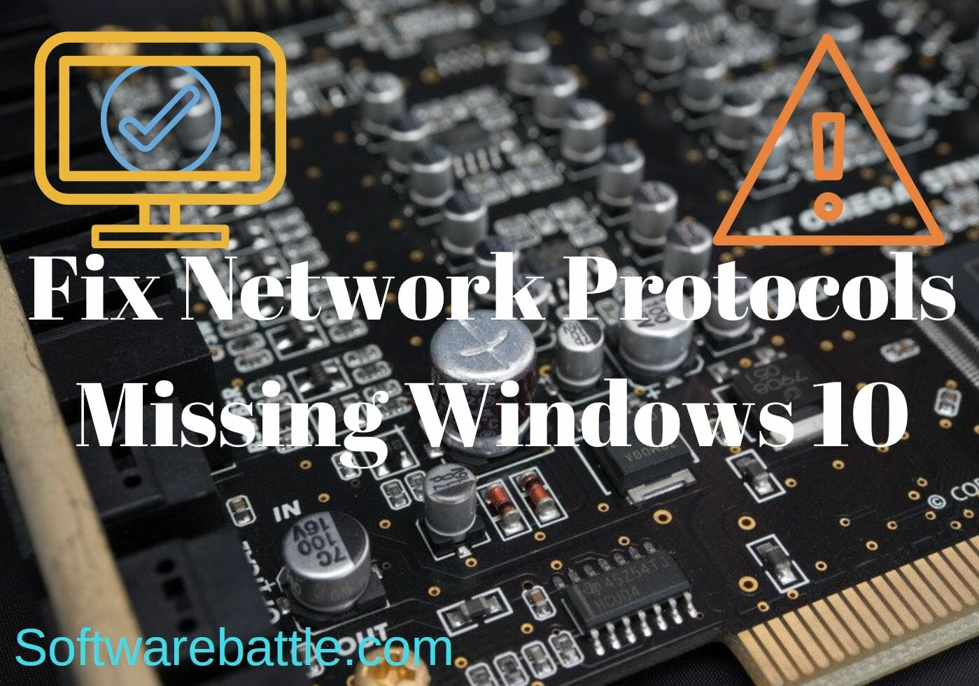 Network Protocol Missing in Windows 10