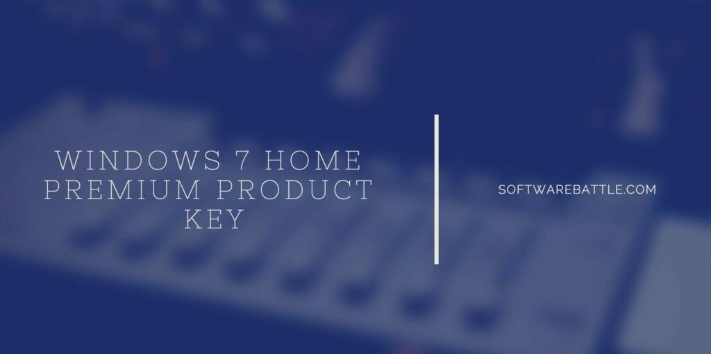 windows 7 home premium product keys