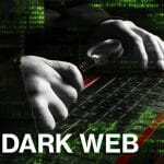 How to Protect Your Data from the Dark Web