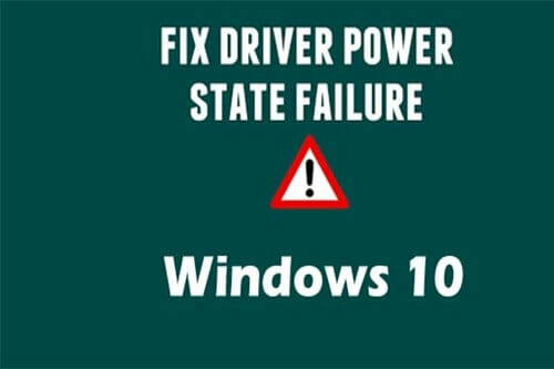 Driver-Power-State-Failure